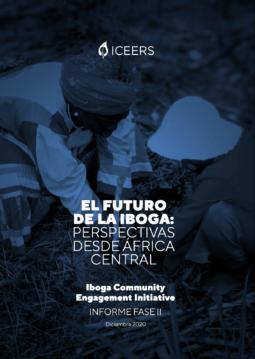 Iniciativa de Participación Comunitaria sobre la Iboga y la Ibogaína - fase II